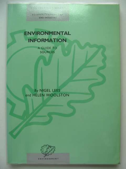 Photo of ENVIRONMENTAL INFORMATION A GUIDE TO SOURCES written by Lees, Nigel Woolston, Helen published by The British Library (STOCK CODE: 680976)  for sale by Stella & Rose's Books