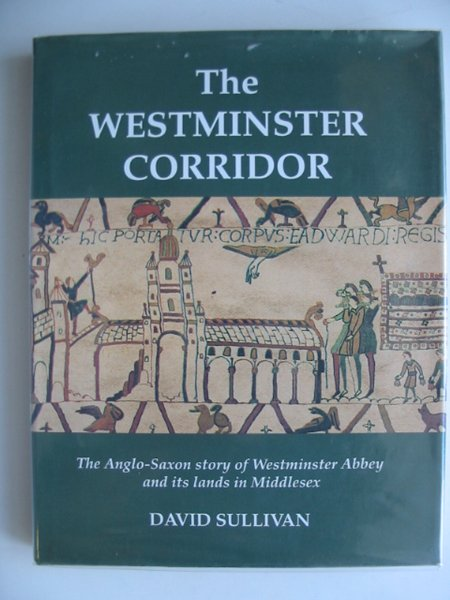 Photo of THE WESTMINSTER CORRIDOR written by Sullivan, David published by Historical Publications Ltd. (STOCK CODE: 682070)  for sale by Stella & Rose's Books