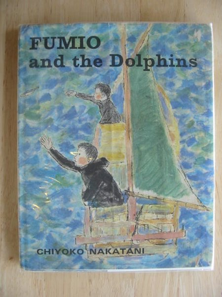 Photo of FUMIO AND THE DOLPHINS written by Nakatani, Chiyoko illustrated by Nakatani, Chiyoko published by The Bodley Head (STOCK CODE: 684024)  for sale by Stella & Rose's Books