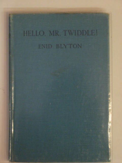 Photo of HELLO, MR. TWIDDLE! written by Blyton, Enid illustrated by McGavin, Hilda published by George Newnes Ltd. (STOCK CODE: 684158)  for sale by Stella & Rose's Books