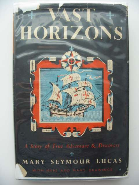 Photo of VAST HORIZONS written by Lucas, Mary Seymour illustrated by Falls, C.B. published by George G. Harrap & Co. Ltd. (STOCK CODE: 685444)  for sale by Stella & Rose's Books