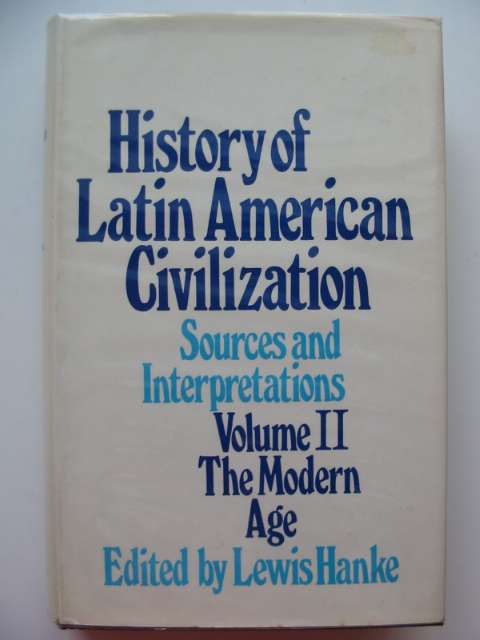 Photo of HISTORY OF LATIN AMERICAN CIVILIZATION VOLUME II written by Hanke, Lewis published by Methuen & Co. Ltd. (STOCK CODE: 686685)  for sale by Stella & Rose's Books