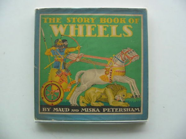 Photo of THE STORY BOOK OF WHEELS written by Petersham, Maud Petersham, Miska published by J.M. Dent & Sons Ltd. (STOCK CODE: 687400)  for sale by Stella & Rose's Books