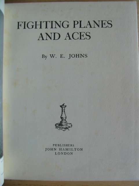 Photo of FIGHTING PLANES AND ACES written by Johns, W.E. published by John Hamilton (STOCK CODE: 688123)  for sale by Stella & Rose's Books