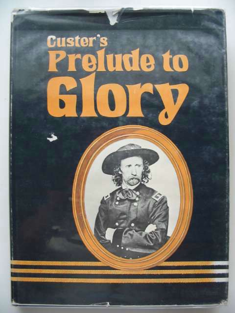 Photo of PRELUDE TO GLORY written by Krause, Herbert<br />Olson, Gary D. published by Brevet Press (STOCK CODE: 691225)  for sale by Stella & Rose's Books