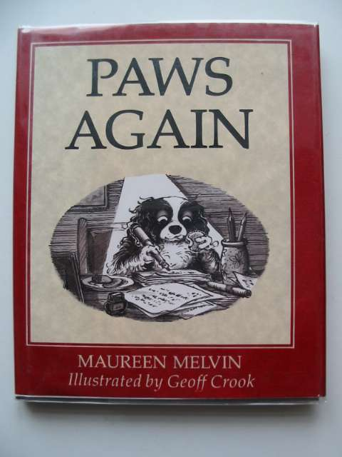 Photo of PAWS AGAIN written by Melvin, Maureen illustrated by Crook, Geoff published by Chapmans (STOCK CODE: 691368)  for sale by Stella & Rose's Books