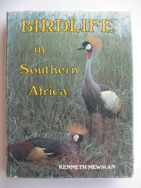 Photo of BIRDLIFE IN SOUTHERN AFRICA written by Newman, Kenneth illustrated by Newman, Kenneth published by MacMillan (STOCK CODE: 692469)  for sale by Stella & Rose's Books