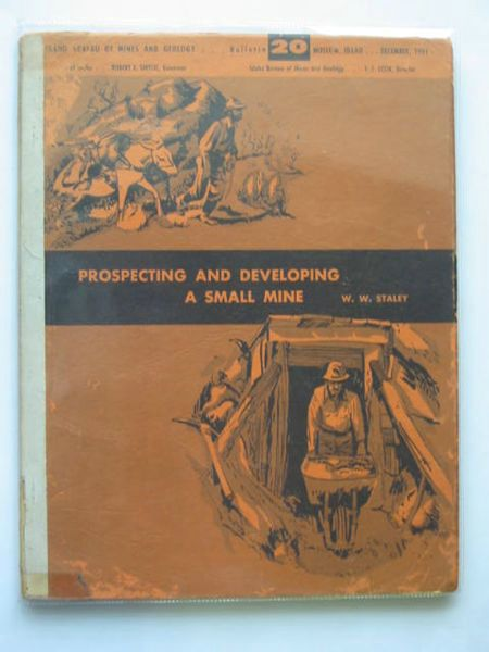 Photo of PROSPECTING AND DEVELOPING A SMALL MINE written by Staley, W.W. published by Idaho Bureau Of Mines And Geology (STOCK CODE: 692481)  for sale by Stella & Rose's Books
