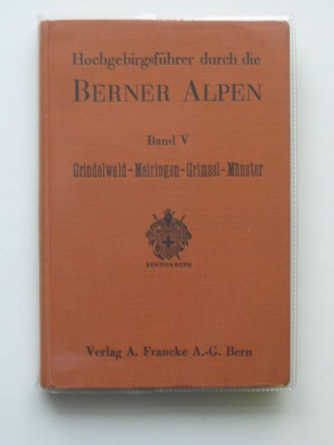Photo of HOCHGEBIRGSFUHRER DURCH DIE BERNER ALPEN BAND V written by Wyss, Rudolf published by Francke (STOCK CODE: 692738)  for sale by Stella & Rose's Books
