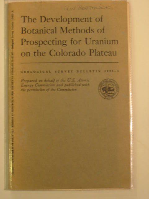 Photo of THE DEVELOPMENTS OF BOTANICAL METHODS OF PROSPECTING FOR URANIUM ON THE COLORADO PLATEAU written by Cannon, Helen L. published by Geological Survey (STOCK CODE: 693218)  for sale by Stella & Rose's Books