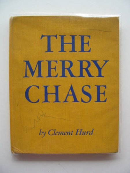 Photo of THE MERRY CHASE written by Hurd, Clement illustrated by Hurd, Clement published by Random House (STOCK CODE: 696778)  for sale by Stella & Rose's Books