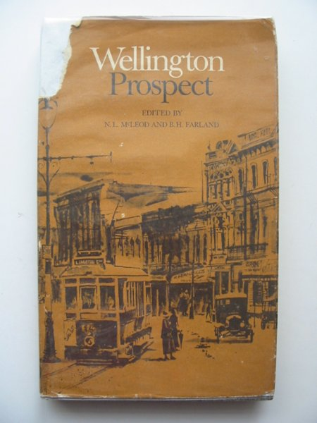 Photo of WELLINGTON PROSPECT written by McLeod, N.L. Farland, B.H. illustrated by Harrison, Rodger published by Hicks Smith & Sons Limited (STOCK CODE: 697711)  for sale by Stella & Rose's Books