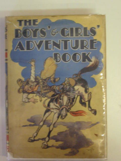 Photo of THE BOYS' AND GIRLS' ADVENTURE BOOK- Stock Number: 697964