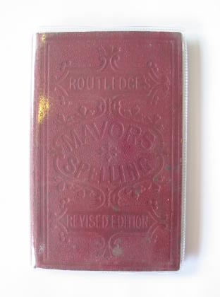 Photo of THE ENGLISH SPELLING-BOOK written by Mavor, William published by George Routledge & Sons Ltd. (STOCK CODE: 711249)  for sale by Stella & Rose's Books
