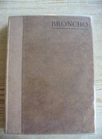 Photo of BRONCHO written by Ball, Richard illustrated by Armour, G.D. published by Country Life Ltd. (STOCK CODE: 711749)  for sale by Stella & Rose's Books