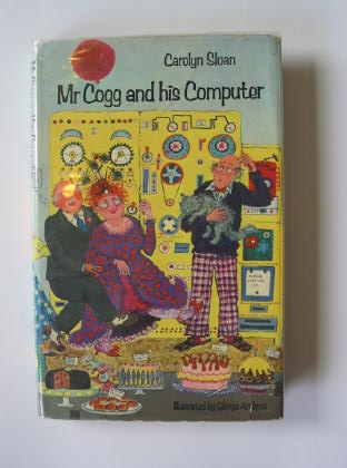 Photo of MR COGG AND HIS COMPUTER written by Sloan, Carolyn illustrated by Ambrus, Glenys published by Macmillan London Limited (STOCK CODE: 714427)  for sale by Stella & Rose's Books