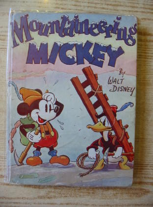 Photo of MOUNTAINEERING MICKEY written by Disney, Walt illustrated by Disney, Walt published by Collins Clear-Type Press (STOCK CODE: 717025)  for sale by Stella & Rose's Books