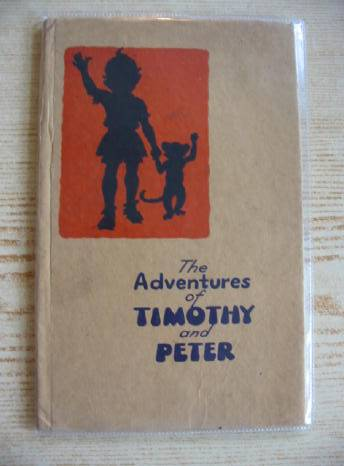 Photo of THE ADVENTURES OF TIMOTHY AND PETER- Stock Number: 718912