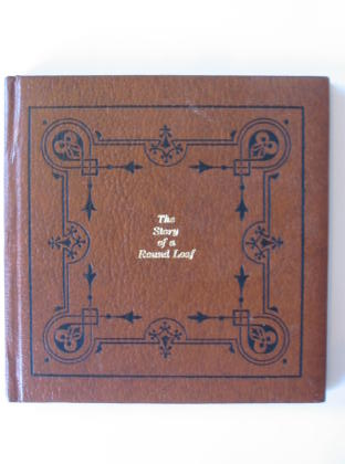 Photo of THE STORY OF A ROUND LOAF written by Froment, Eugene illustrated by Rebek, Kathleen published by Prentice-Hall Inc. (STOCK CODE: 721989)  for sale by Stella & Rose's Books