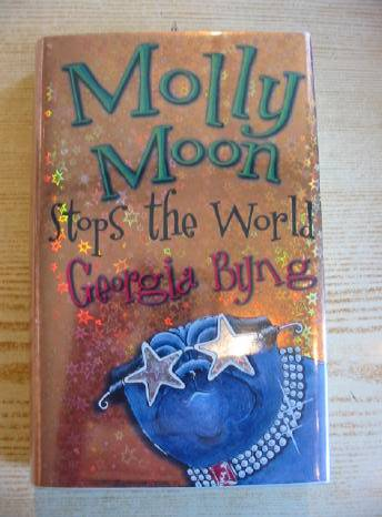 Photo of MOLLY MOON STOPS THE WORLD written by Byng, Georgia published by Macmillan Children's Books (STOCK CODE: 724349)  for sale by Stella & Rose's Books