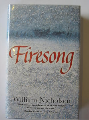 Photo of FIRESONG written by Nicholson, William published by Egmont Books Ltd. (STOCK CODE: 724365)  for sale by Stella & Rose's Books