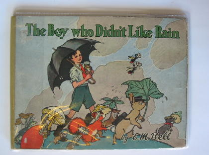 Photo of THE BOY WHO DIDN'T LIKE RAIN written by Bell, Edith M. illustrated by Freeman, Barbara C. published by Lutterworth Press (STOCK CODE: 724998)  for sale by Stella & Rose's Books