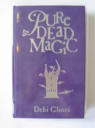 Photo of PURE DEAD MAGIC written by Gliori, Debi illustrated by Gliori, Debi published by Doubleday (STOCK CODE: 726899)  for sale by Stella & Rose's Books