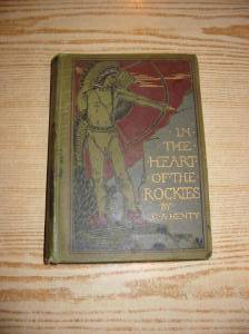 Photo of IN THE HEART OF THE ROCKIES written by Henty, G.A. illustrated by Hindley, G.A. published by Charles Scribner's Sons (STOCK CODE: 727020)  for sale by Stella & Rose's Books