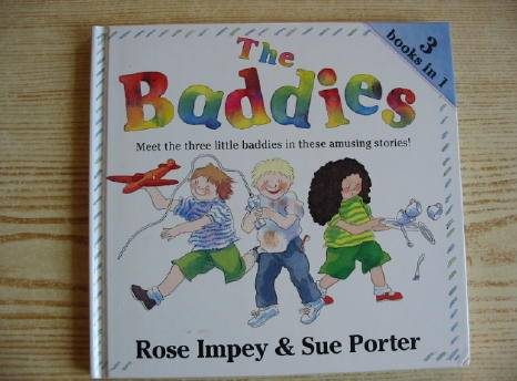 Photo of THE BADDIES written by Impey, Rose illustrated by Porter, Sue published by Dean (STOCK CODE: 730386)  for sale by Stella & Rose's Books