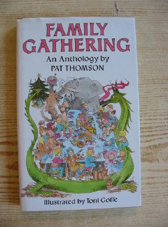 Photo of FAMILY GATHERING AN ANTHOLOGY written by Thomson, Pat illustrated by Goffe, Toni published by J.M. Dent & Sons Ltd. (STOCK CODE: 730471)  for sale by Stella & Rose's Books