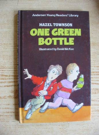 Photo of ONE GREEN BOTTLE written by Townson, Hazel illustrated by McKee, David published by Andersen Press (STOCK CODE: 730513)  for sale by Stella & Rose's Books