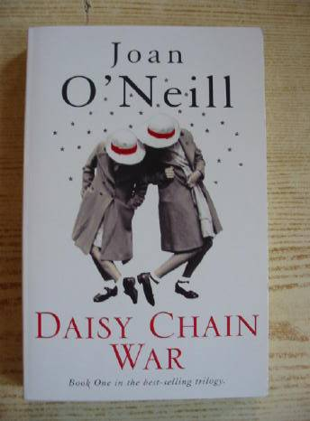 Photo of DAISY CHAIN WAR written by O'Neill, Joan published by Hodder Children's Books (STOCK CODE: 730926)  for sale by Stella & Rose's Books