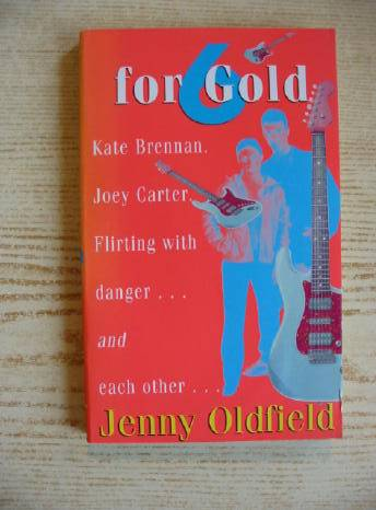 Photo of SIX FOR GOLD written by Oldfield, Jenny published by Hodder Children's Books (STOCK CODE: 730943)  for sale by Stella & Rose's Books
