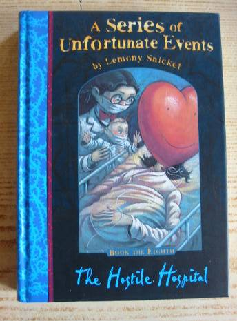 Photo of A SERIES OF UNFORTUNATE EVENTS: THE HOSTILE HOSPITAL written by Snicket, Lemony illustrated by Helquist, Brett published by Egmont Books Ltd. (STOCK CODE: 731523)  for sale by Stella & Rose's Books