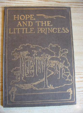 Photo of HOPE AND THE LITTLE PRINCESS written by Cottell, Dorothy illustrated by Cottell, M.H. (STOCK CODE: 732289)  for sale by Stella & Rose's Books