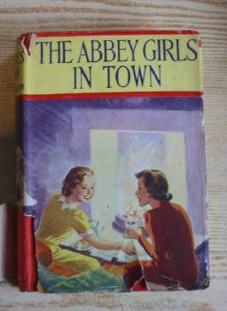 Photo of THE ABBEY GIRLS IN TOWN written by Oxenham, Elsie J. published by Collins Clear-Type Press (STOCK CODE: 733056)  for sale by Stella & Rose's Books