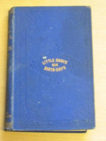 Photo of LITTLE SUSY'S SIX BIRTHDAYS published by T. Nelson & Sons (STOCK CODE: 734079)  for sale by Stella & Rose's Books