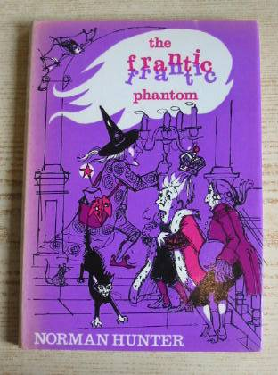 Photo of THE FRANTIC PHANTOM AND OTHER INCREDIBLE STORIES written by Hunter, Norman illustrated by Spence, Geraldine published by The Bodley Head (STOCK CODE: 734970)  for sale by Stella & Rose's Books