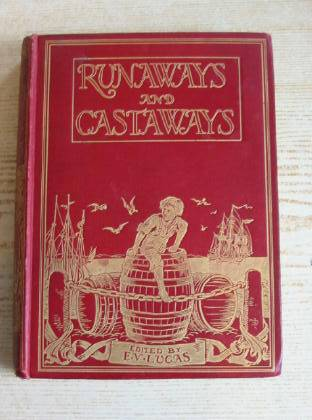 Photo of RUNAWAYS AND CASTAWAYS written by Lucas, E.V. illustrated by Bedford, Francis D. published by Wells Gardner, Darton & Co. Ltd. (STOCK CODE: 734995)  for sale by Stella & Rose's Books