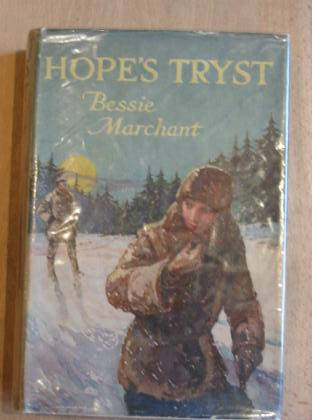 Photo of HOPE'S TRYST written by Marchant, Bessie illustrated by Sloane, James F. published by Blackie & Son Ltd. (STOCK CODE: 735464)  for sale by Stella & Rose's Books