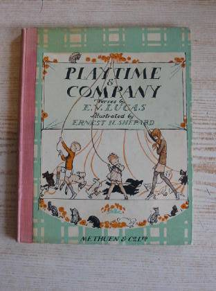 Photo of PLAYTIME & COMPANY written by Lucas, E.V. illustrated by Shepard, E.H. published by Methuen & Co. Ltd. (STOCK CODE: 735559)  for sale by Stella & Rose's Books