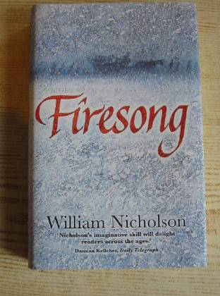 Photo of FIRESONG written by Nicholson, William published by Egmont Books Ltd. (STOCK CODE: 736346)  for sale by Stella & Rose's Books