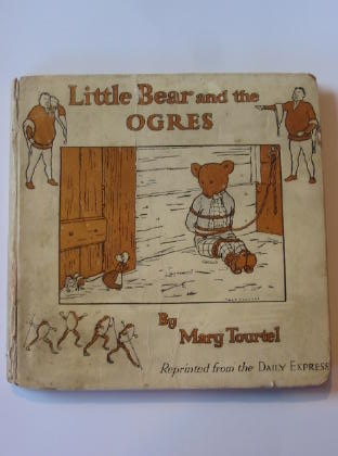 Photo of THE LITTLE BEAR AND THE OGRES written by Tourtel, Mary illustrated by Tourtel, Mary published by Thomas Nelson and Sons Ltd. (STOCK CODE: 737272)  for sale by Stella & Rose's Books