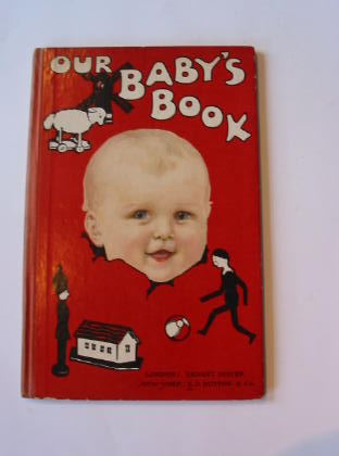 Photo of OUR BABY'S BOOK illustrated by Heatly, E. Webb, Archibald et al., published by Ernest Nister (STOCK CODE: 737933)  for sale by Stella & Rose's Books