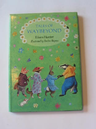 Photo of TALES OF WAYBEYOND written by Hunter, Eileen illustrated by Baynes, Pauline published by Andre Deutsch (STOCK CODE: 737942)  for sale by Stella & Rose's Books
