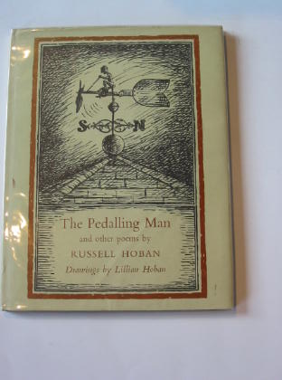Photo of THE PEDALLING MAN AND OTHER POEMS written by Hoban, Russell illustrated by Hoban, Lillian published by World's Work Ltd. (STOCK CODE: 738145)  for sale by Stella & Rose's Books