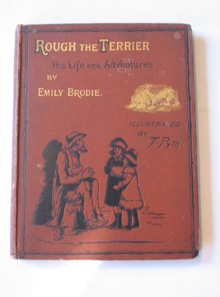 Photo of ROUGH THE TERRIER: HIS LIFE AND ADVENTURES- Stock Number: 738344
