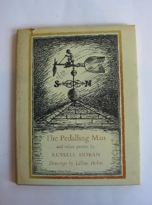 Photo of THE PEDALLING MAN AND OTHER POEMS written by Hoban, Russell illustrated by Hoban, Lillian published by World's Work Ltd. (STOCK CODE: 738505)  for sale by Stella & Rose's Books