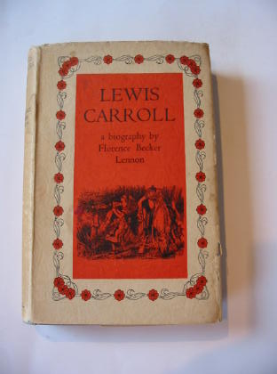 Photo of LEWIS CARROLL written by Carroll, Lewis<br />Lennon, Florence Becker illustrated by Tenniel, John published by Cassell &amp; Company Ltd (STOCK CODE: 738532)  for sale by Stella & Rose's Books