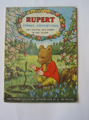 Photo of RUPERT ADVENTURE BOOK No. 32 - SPRING ADVENTURES written by Bestall, Alfred published by Daily Express (STOCK CODE: 739643)  for sale by Stella & Rose's Books